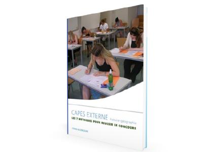Guide des 7 méthodes pour réussir le CAPES externe