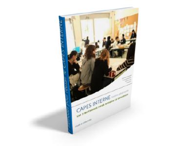 Le guide des 7 méthodes pour préparer le CAPES interne